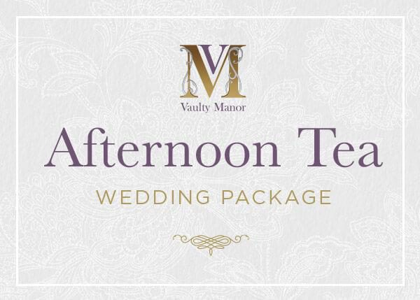 Afternoon Tea Wedding Package Vaultymanor Weddings Venue